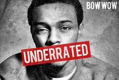 """Bow Wow Shelves """"Underrated"""""""