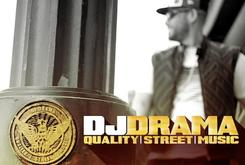 """Tracklist And Features Revealed For DJ Drama's """"Quality Street Music"""""""