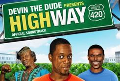 """Devin The Dude To Star In Stoner Comedy """"Highway"""""""