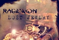 "Raekwon Reveals ""Lost Jewlry"" Artwork [Update: Tracklist & Features Revealed]"