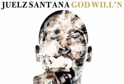 "Review: Juelz Santana's ""God Will'n"""