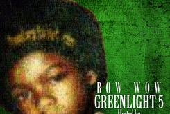 "Bow Wow Unveils Tracklist For ""Greenlight 5"" Mixtape"