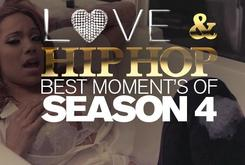 Love & Hip-Hop: Best Moments of Season 4