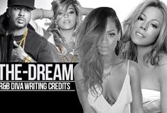 Radio Killa: The-Dream's R&B Diva Writing Credits