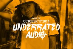 Underrated Audio: October 11- October 17
