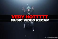 VERY HOTTTTT: Music Video Recap