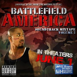 Battlefield America Soundtrack Vol. 2 (Presented By Jahlil Beats)