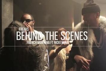 "French Montana Feat. Nicki Minaj ""BTS Of ""Freaks"""" Video"
