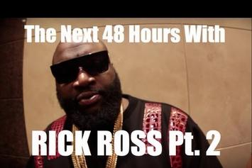 "Rick Ross ""The Next 48 Hours: Part 2"" Video"