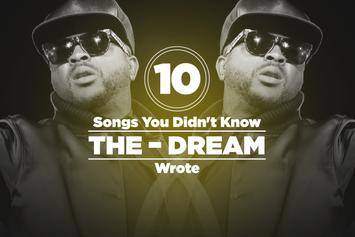 10 Songs You Didn't Know The-Dream Wrote