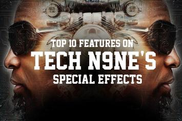 """Top 10 Features On Tech N9ne's """"Special Effects"""""""