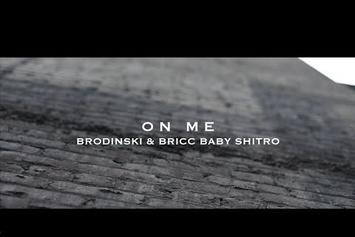 "Brodinski Feat. Bricc Baby ""On Me"" Video"