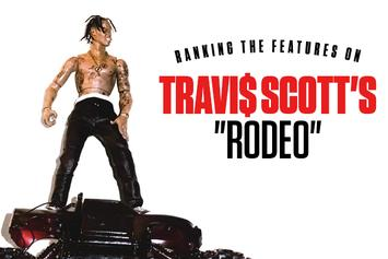 """Ranking The Features On Travi$ Scott's """"Rodeo"""""""