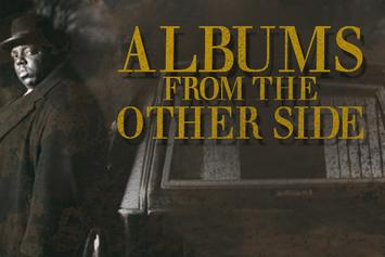 Albums From The Other Side: Top 5 Posthumous Rap Projects