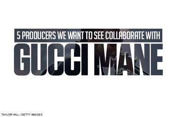 5 Producers We Want To See Collaborate With Gucci Mane
