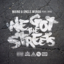 We Got The Streets