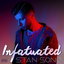 Stan Sono - Infatuated [EP Stream]